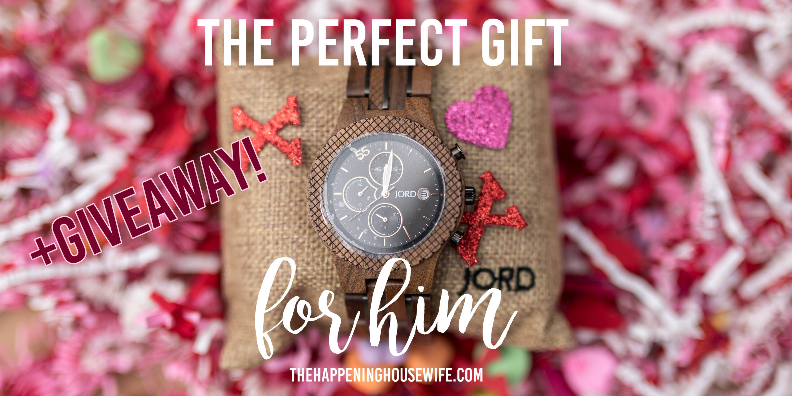 The Perfect VDay Gift FOR HIM + GIVEAWAY From JORD Wood Watches!