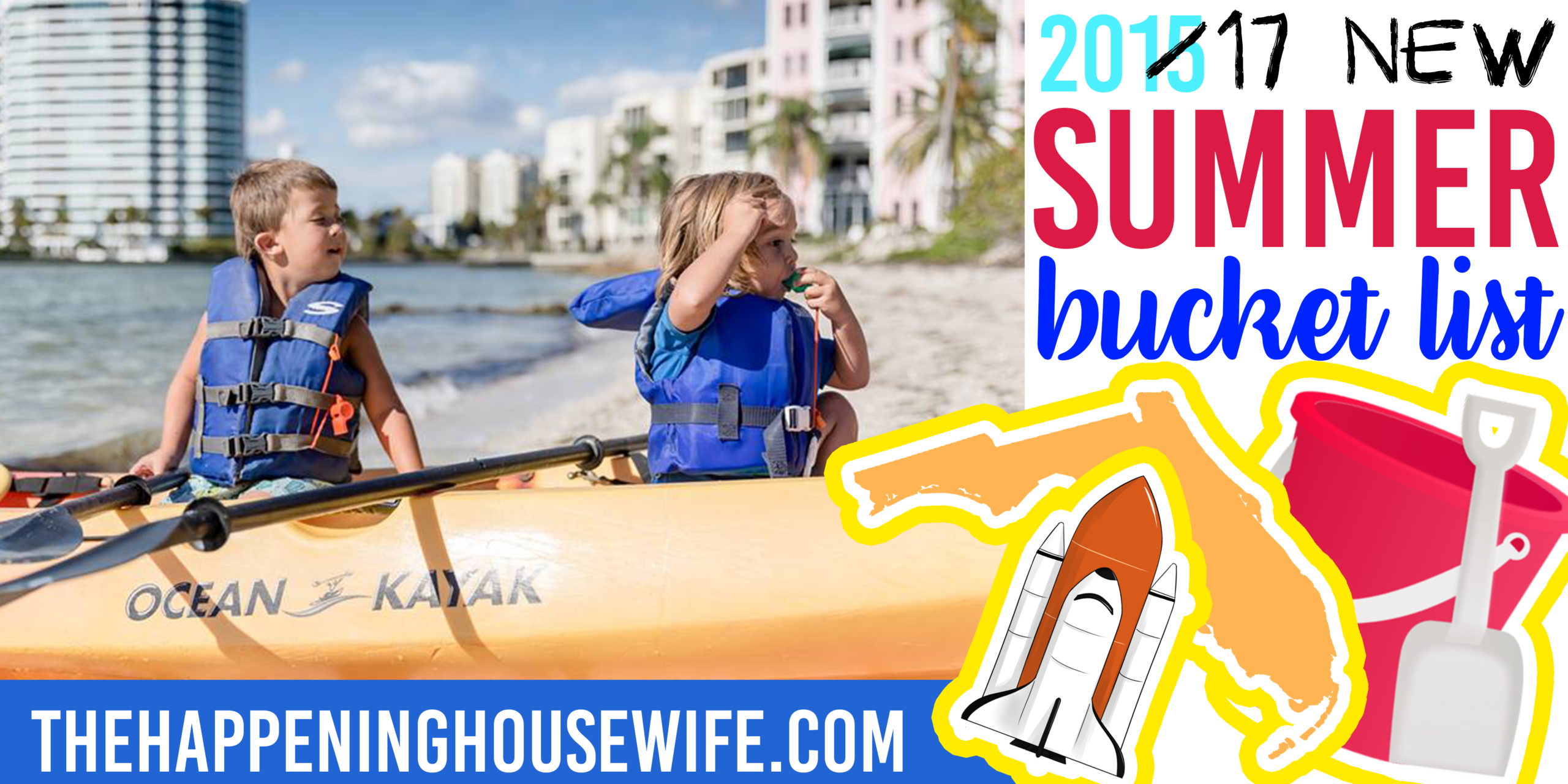 New + Improved Florida Kids SUMMER BUCKET LIST!