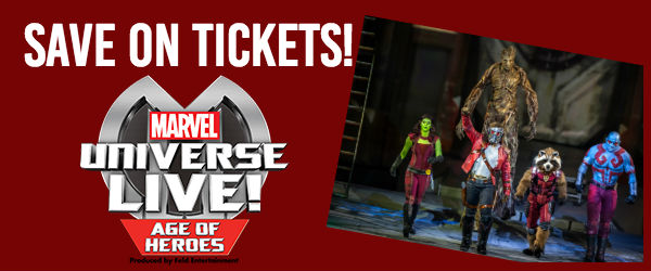 Marvel LIVE! Age of Heroes | Save on tickets!