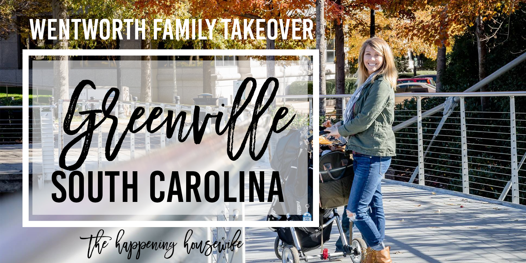 WENTWORTH FAMILY TAKEOVER | Greenville, SC