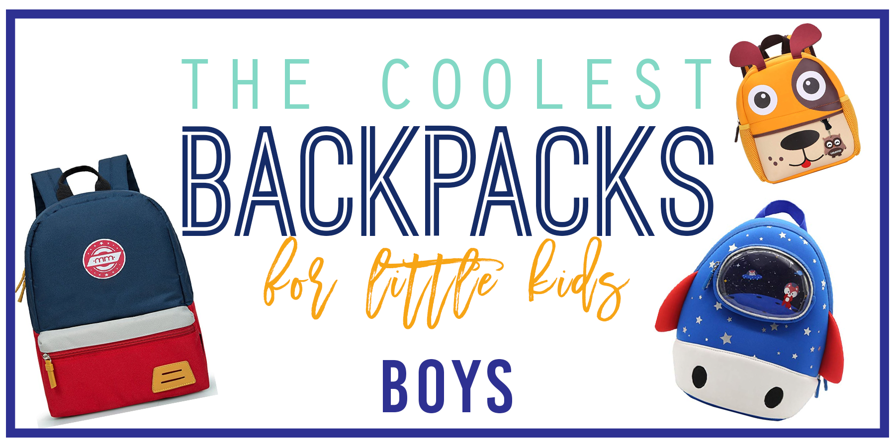 THE COOLEST Backpacks For Boys!