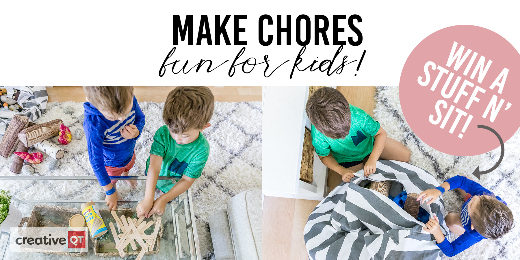 Make Chores FUN and NOT A BUMMER with Creative QT! | + WIN A STUFF N' SIT!!!