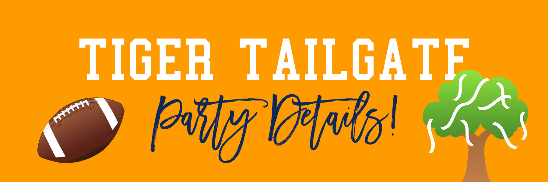 Tiger Tailgate football birthday party details! .jpg