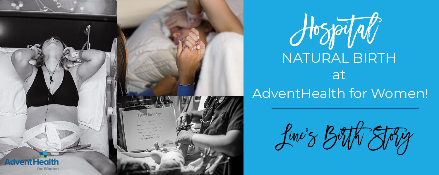 Natural Hospital Birth at Advent Health! How to have a natural birth! .jpg