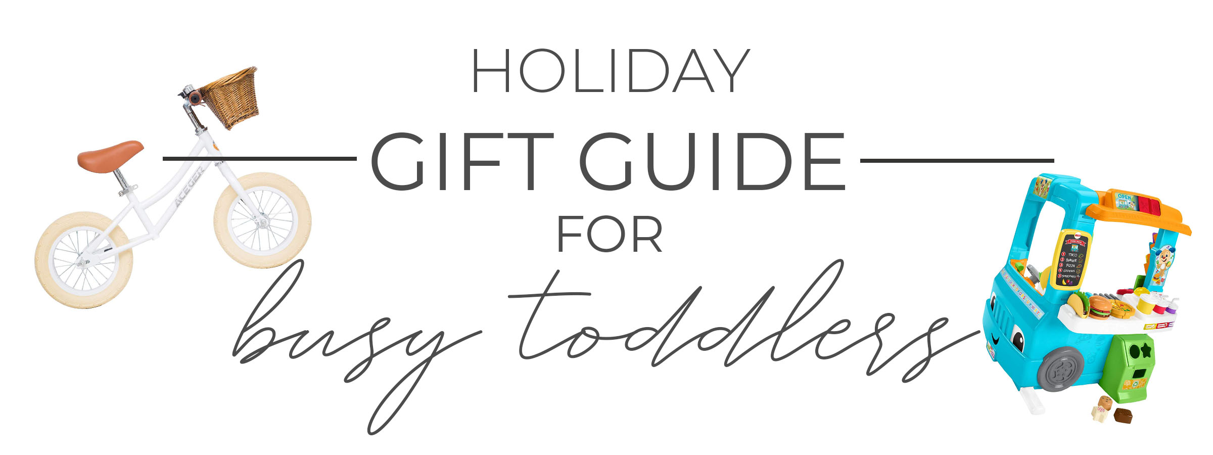 Best Gifts For Busy Toddlers 2019