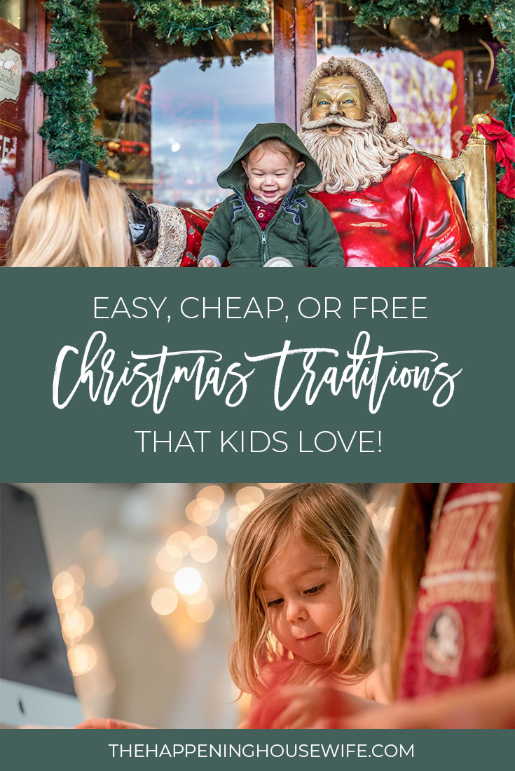Christmas Traditions for Kids! Easy Cheap and Free traditions to do with your kids on Christmas!!