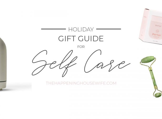 GIFT GUIDE: Best Gifts for Self Care!!