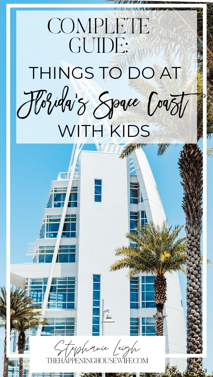 Complete Guide to Florida Space Coast with kids!! EVERYTHING to do in Space Coast with kids!!! Things to do in Cocoa Beach!!